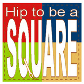 Hip to be a square podcast